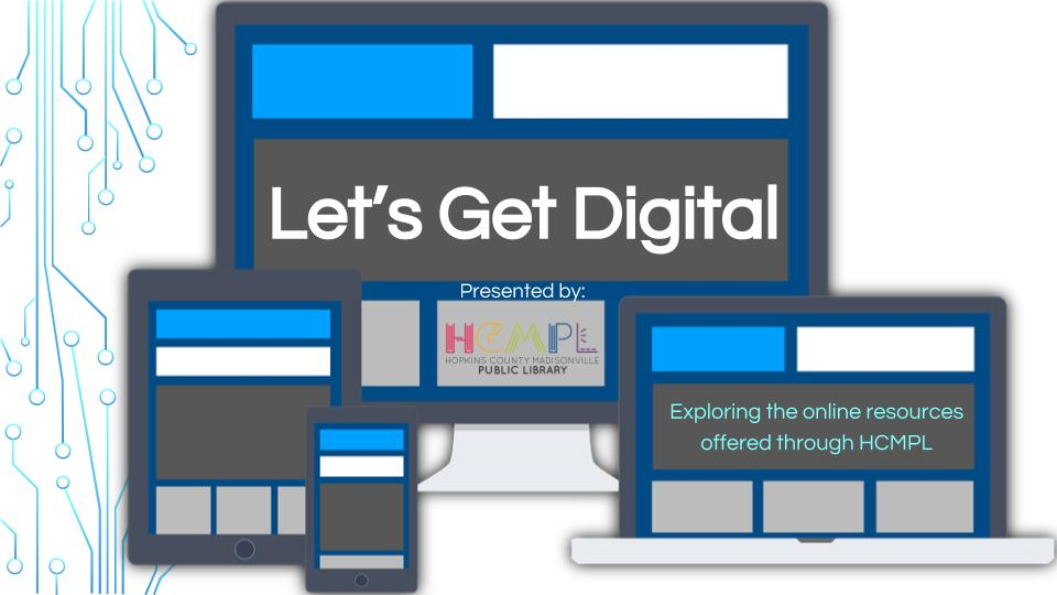 Let's Get Digital! – HCMPL